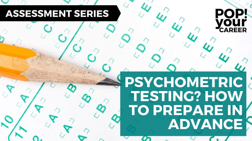 Psychometric testing is not the enemy. In fact, it can actually help you make sure you are moving into the right role. Don't believe me? Find out more in this post: Psychometric testing? How to prepare in advance – Pop Your Career