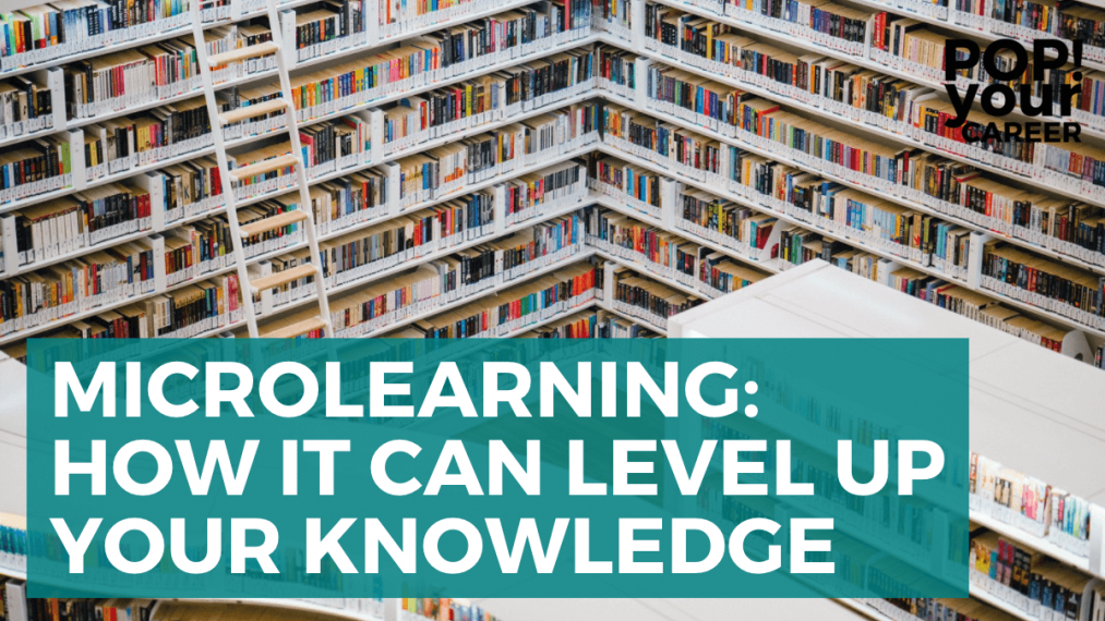 An image of a large library filled with books. Text reads: Microlearning - How it can level up your career